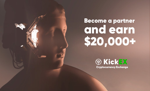 KickEX - Become a partner and earn $20 000+